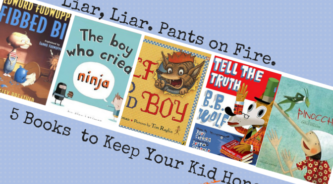 5 Books to Keep Kids Honest