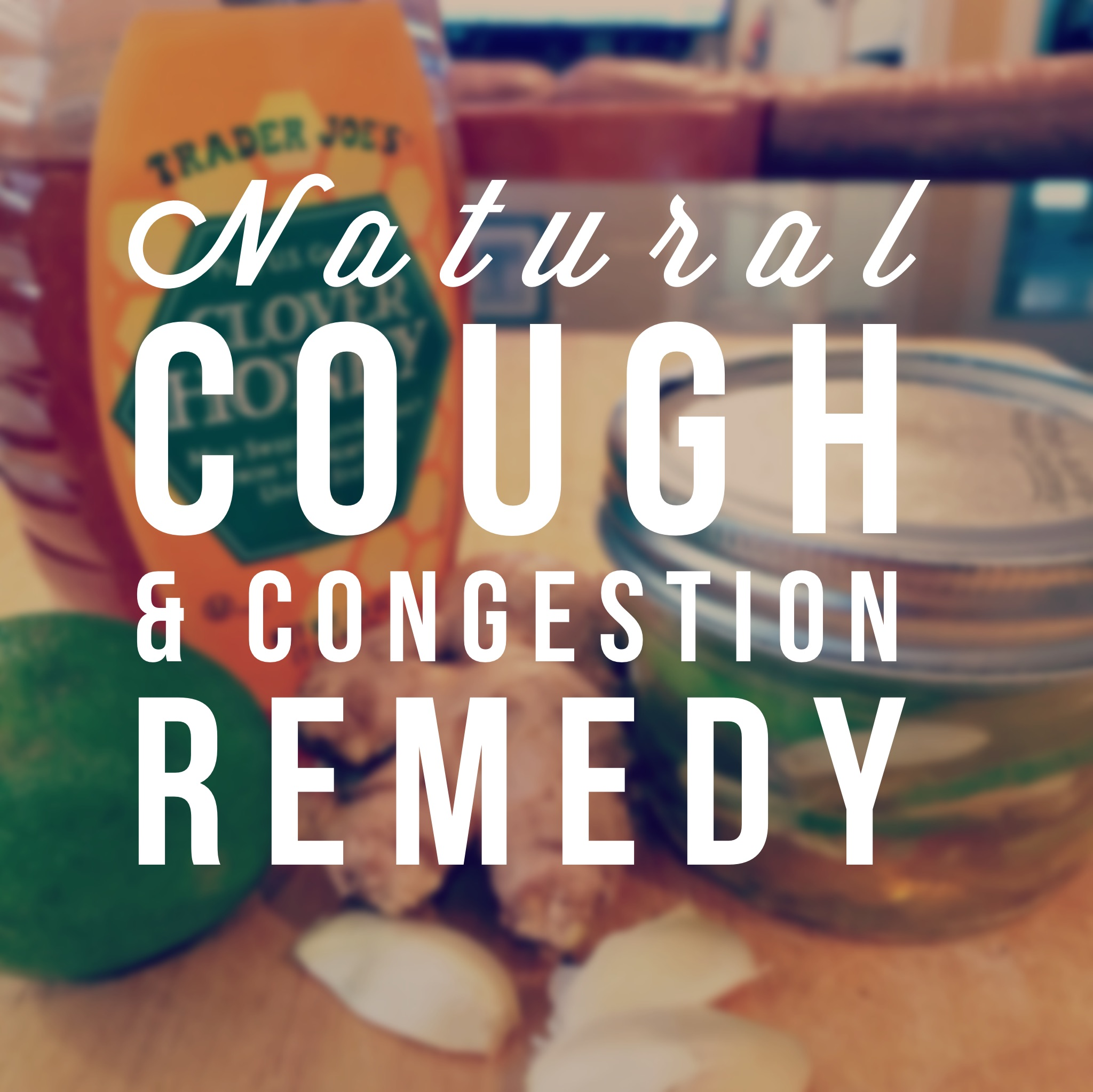 Natural Cough and Congestion Remedy