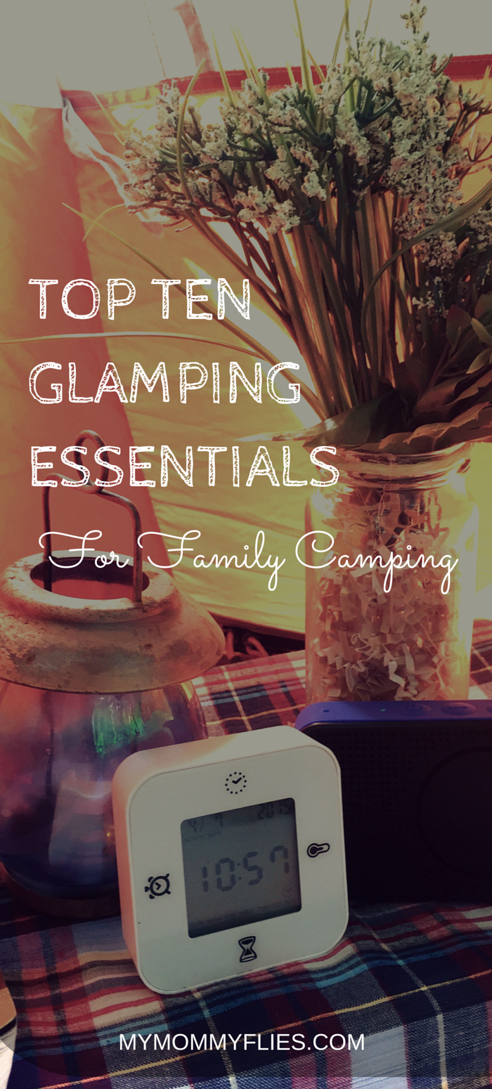 TOP TEN Glamping Essentials for Family Camping