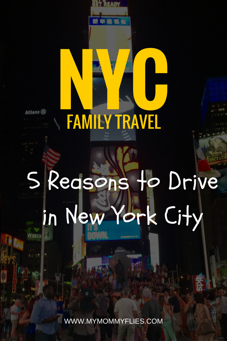 5 Reasons to Drive in New York City