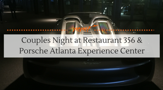 Couples Night at Restaurant 356 and Porsche Atlanta Experience Center